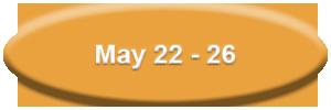 may 22-26